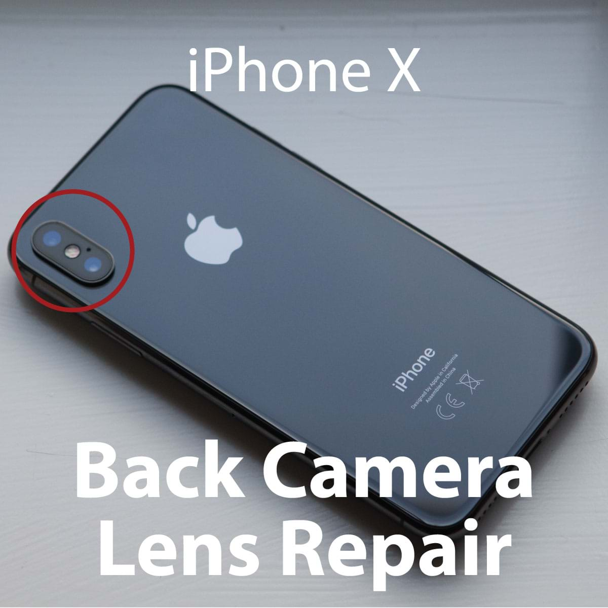 low priced 30fa1 15b96 Apple iPhone X Series Camera Lens Replacement