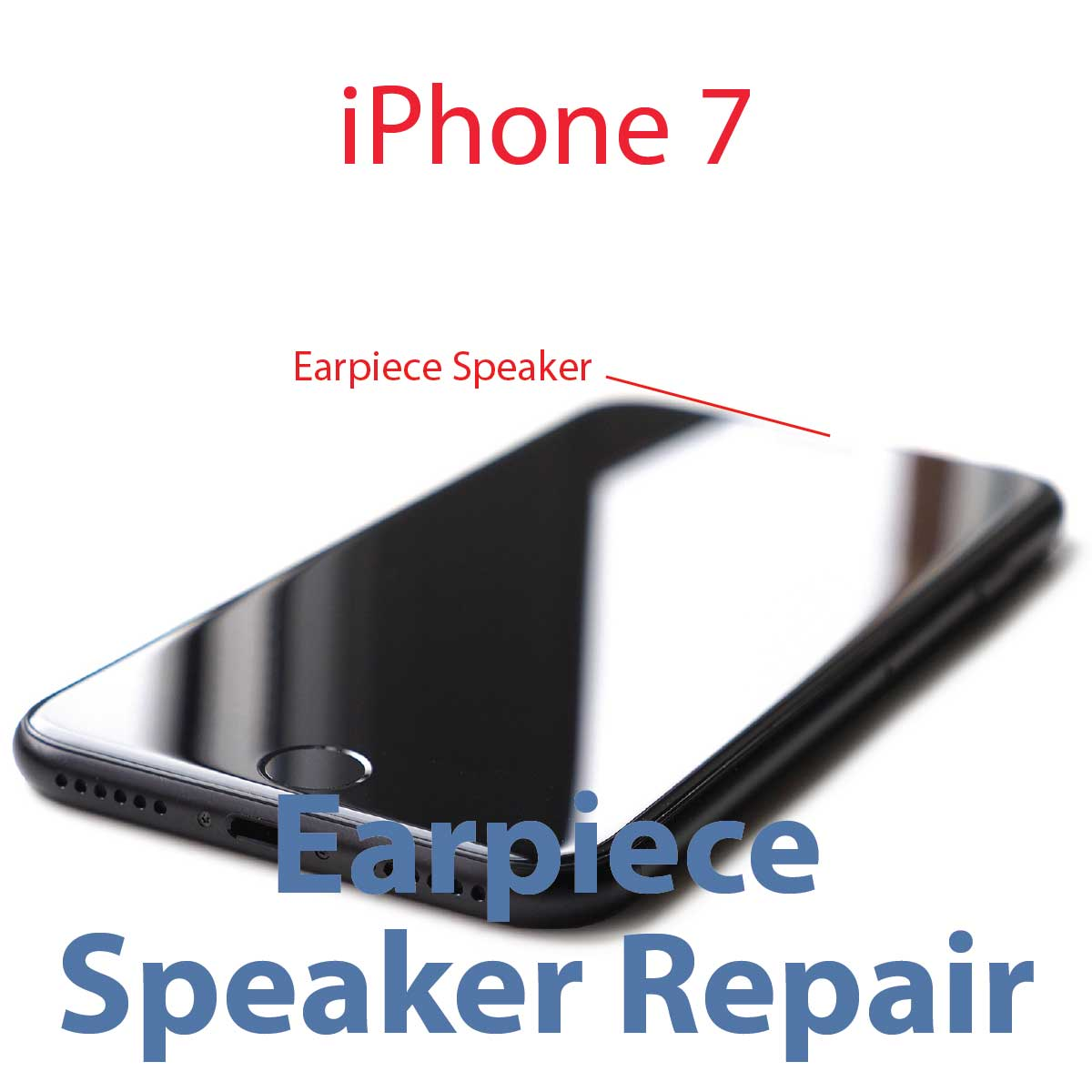 iPhone 7 Earpiece Speaker Replacement