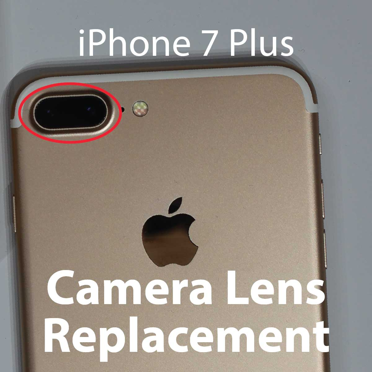 iPhone 7 Plus Camera Lens Repair