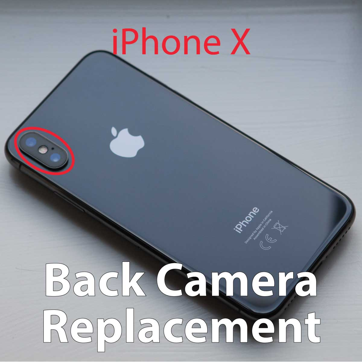 iPhone X Back Camera Replacement